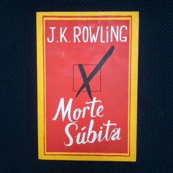 Livro morte súbita - j. k. rowling