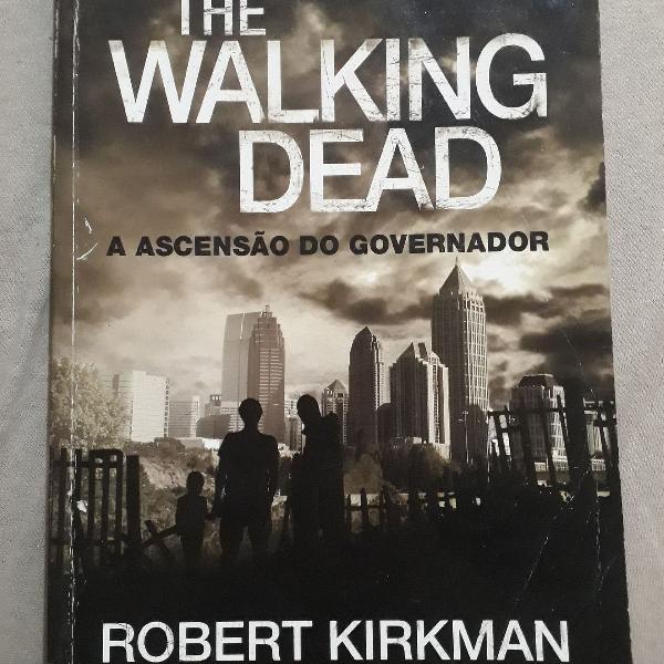 Livro a ascensão do governador (autor:robert kirkman e jay