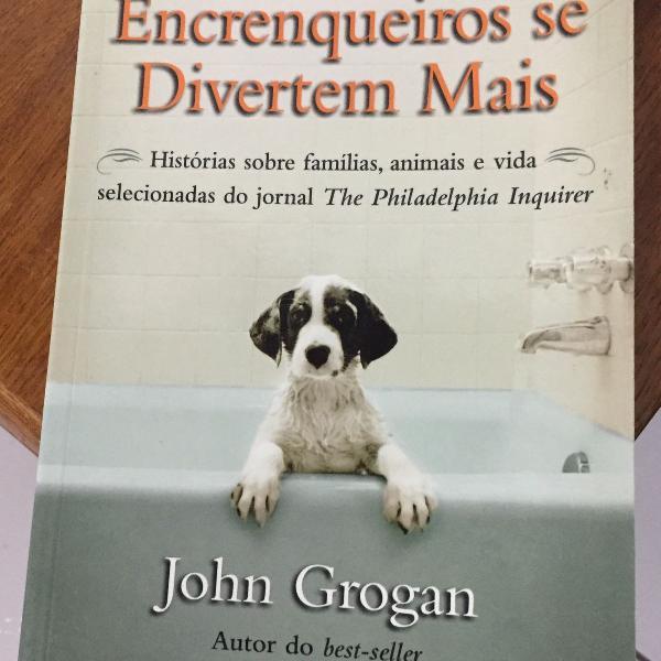 Livro cachorros encrenqueiros de divertem mais