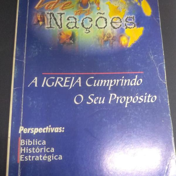 Livro primeira edição de 98: ide as nações a igreja