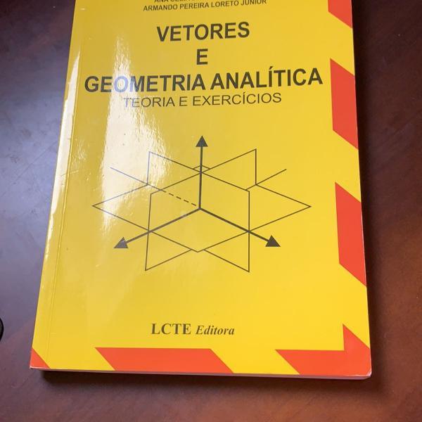 Livro vetores e geometria analítica