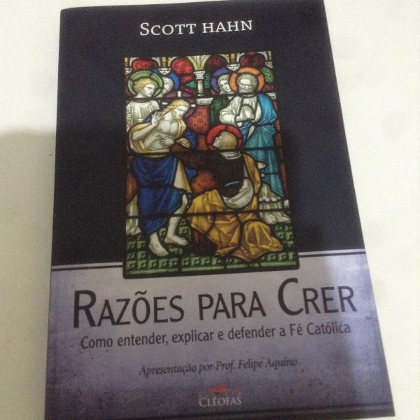 Scott hahn - razões para crer