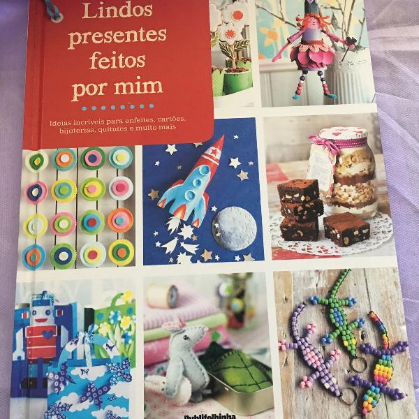 Livro lindos presentes feitos por mim da publifolha