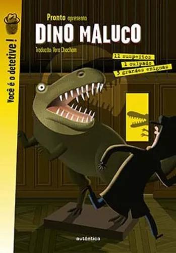 Dino Maluco