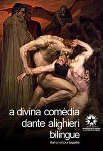 Divina comedia, a - edicao bilingue: italiano/ portugues