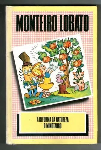 Livro: a reforma da natureza - o minotauro - monteiro lobato