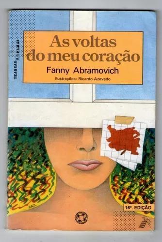 Livro: As Voltas Do Meu Coração - Fanny Abramovich