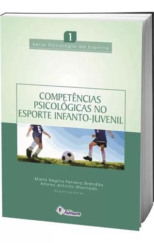 Livro competência psicológicas no esporte infanto-juvenil