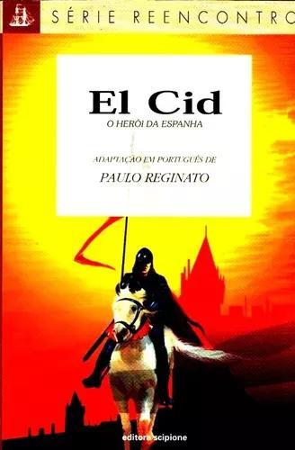 Livro El Cid Herói Da Espanha Adaptação Infanto-juvenil