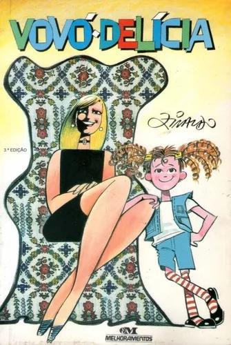 Livro: Vovó Delícia - Ziraldo