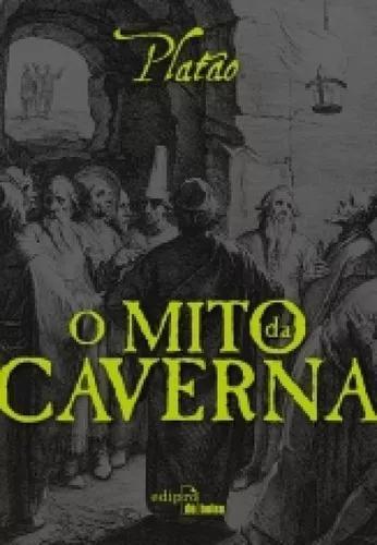 Mito da caverna, o - edipro