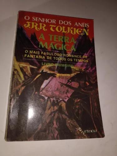 O senhor dos anéis - livro primeiro: a terra mágica