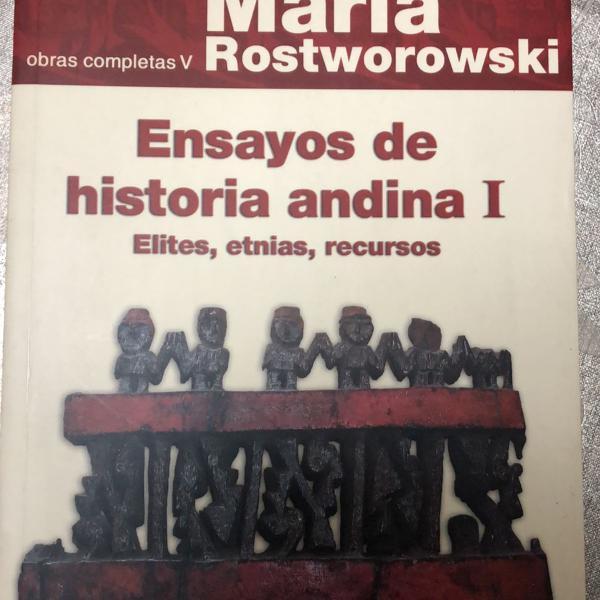 Ensaios de história andina de maria rostworowski