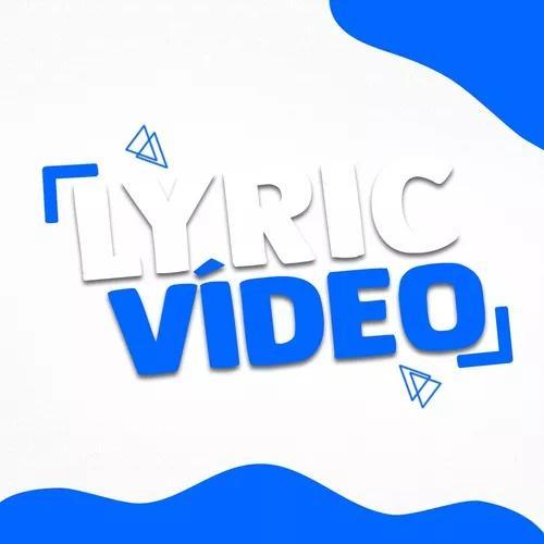 Lyric video, edicao de video, funk, rap, trap, musica, letra