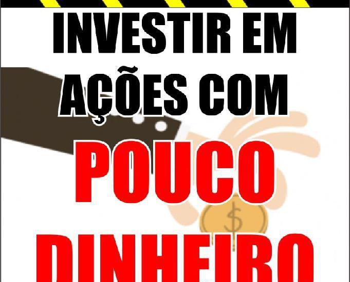 Investir em ações com POUCO DINHEIRO