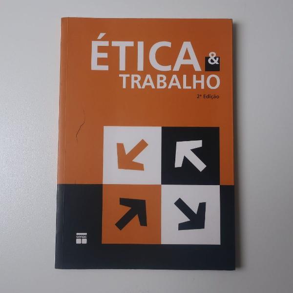 Etica e trabalho - 2a edição