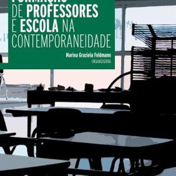 Formação de professores e escola na contemporaneidade -