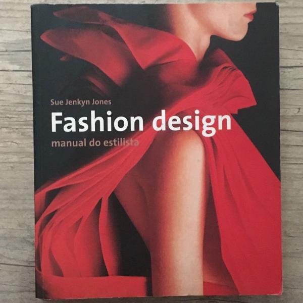 Livro fashion design - manual do estilista