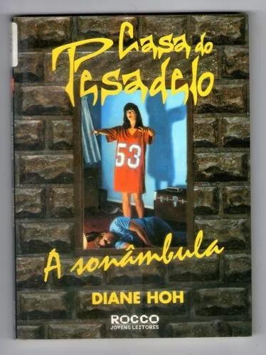 Livro: casa do pesadelo - a sonâmbula - diane hor