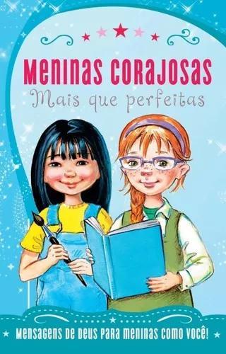Livro - mais que perfeitas - col. meninas corajosas