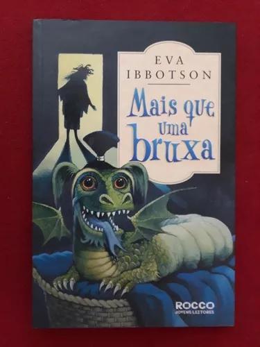 Livro: mais que uma bruxa - eva ibbotson