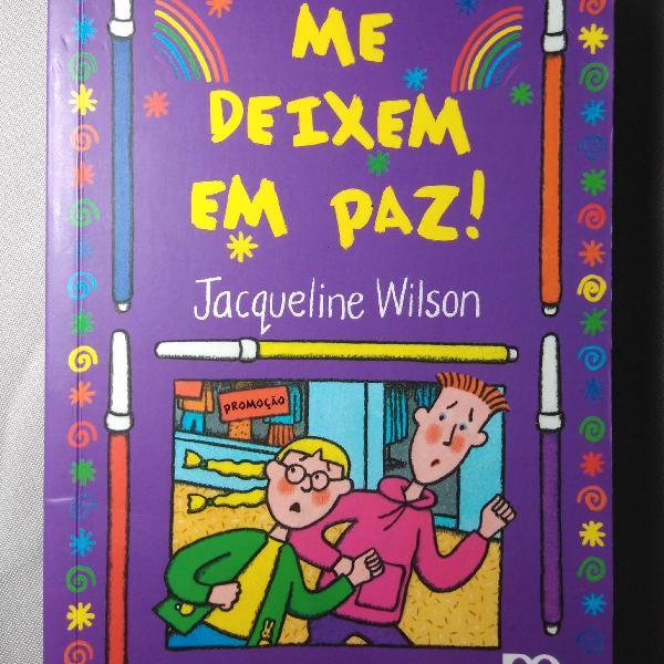 Livro - me deixem em paz! - jacqueline wilson