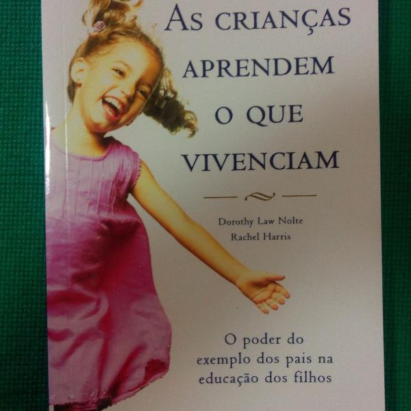 Livro: as crianças aprendem o que vivenciam