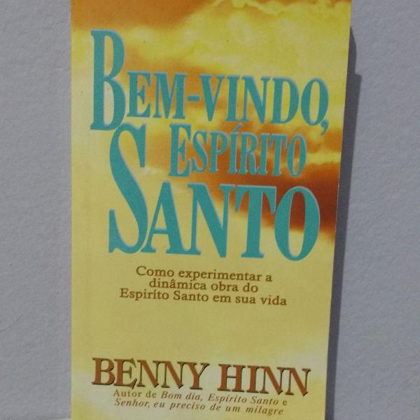 Livro bem vindo espírito santo de benny hinn