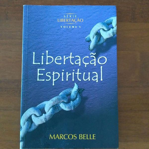 Livro libertação espiritual marcos belle