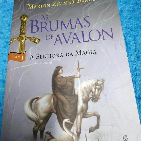 As brumas de avalon - livro 1 - a senhora da magia - marion