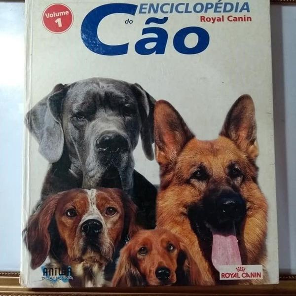 Enciclopédia royal canin do cão volume 1