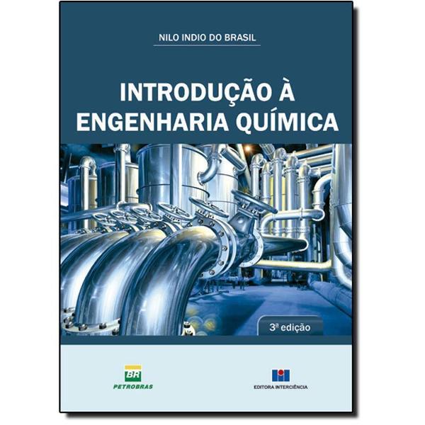 Introdução à engenharia química (português) por nilo