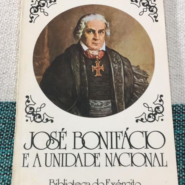 José bonifácio e a unidade nacional