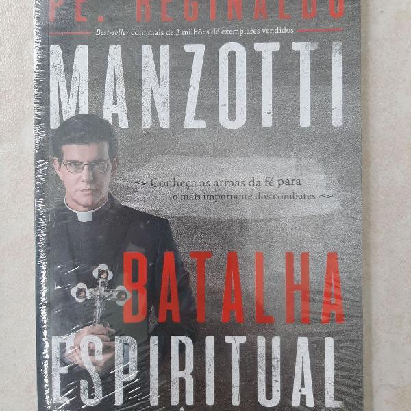 Livro batalha espiritual - pe. reginaldo manzotti