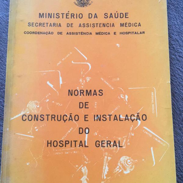 Normas de construção e instalação do hospital geral