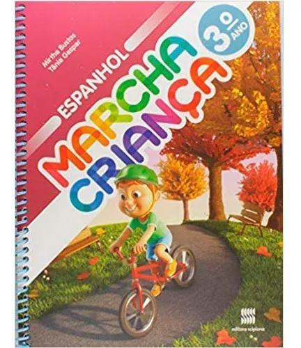 Livro marcha criança espanhol 3º ano