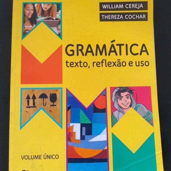 """Livro """"gramática texto, reflexão e uso"""""""