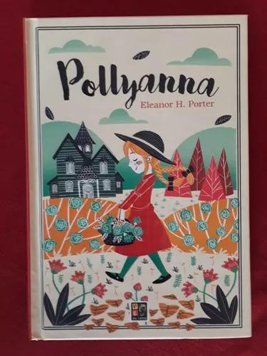 Livro: pollyanna - novo - capa dura - eleanor h. porter
