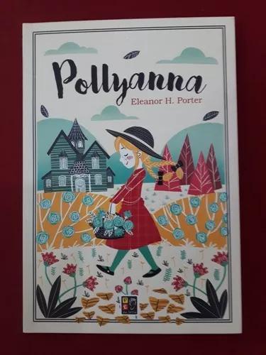 Livro: pollyanna - novo - eleanor h. porter