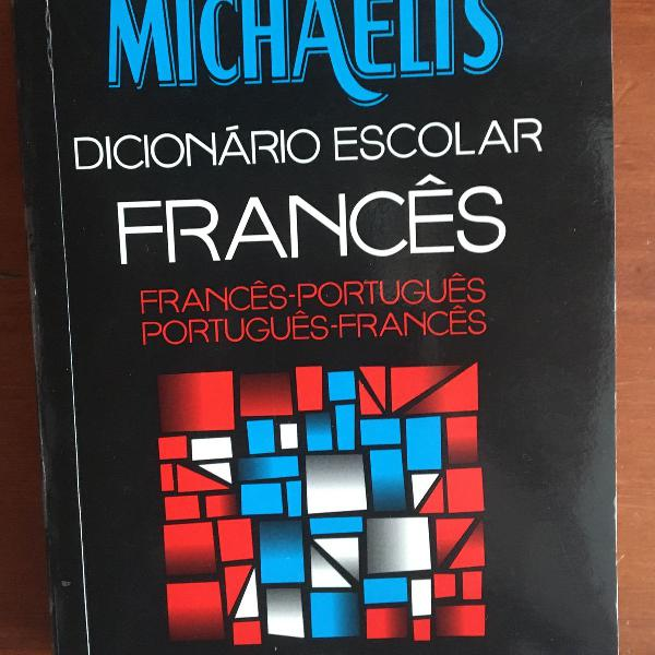Dicionário escolar de francês português michaelis