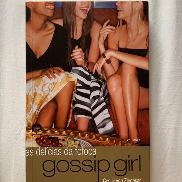 Livro gossip girl vol 1- as delícias da fofoca