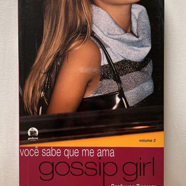 Livro gossip girl vol 2- você sabe que me ama