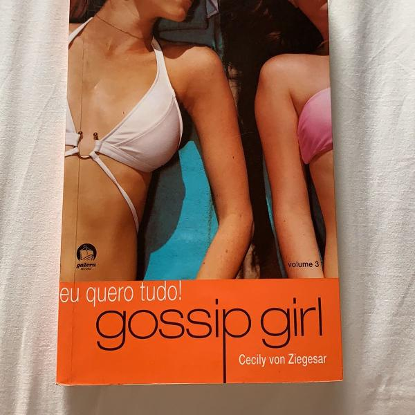 Livro gossip girl - vol 3- eu quero tudo