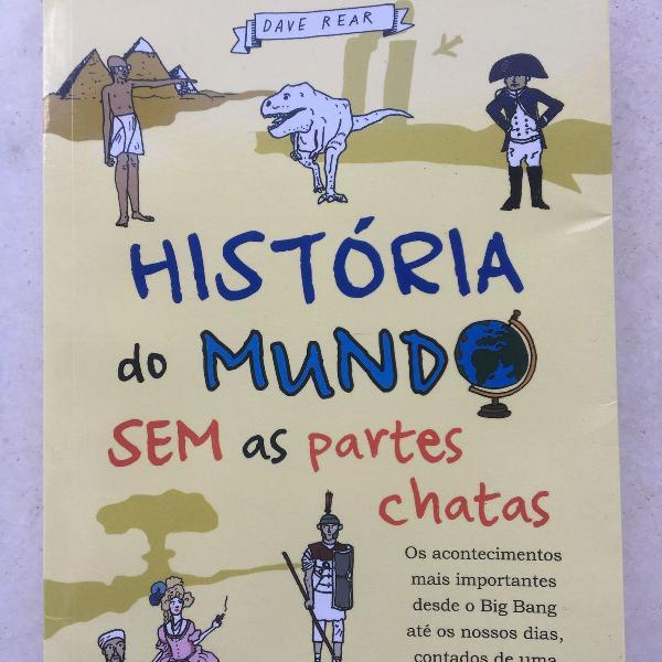 """Livro """"história do mundo sem as partes chatas"""""""