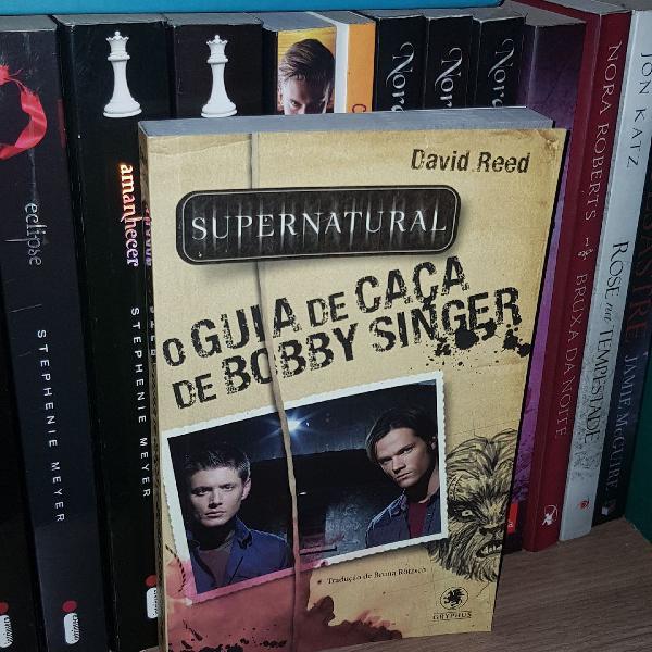 Supernatural o guia de caça de bob singer