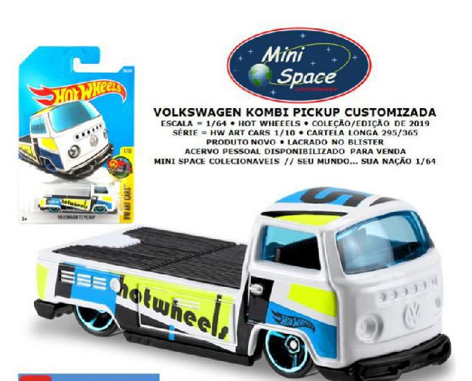 Hot wheels volkswagen t2 kombi pickup customizada 164