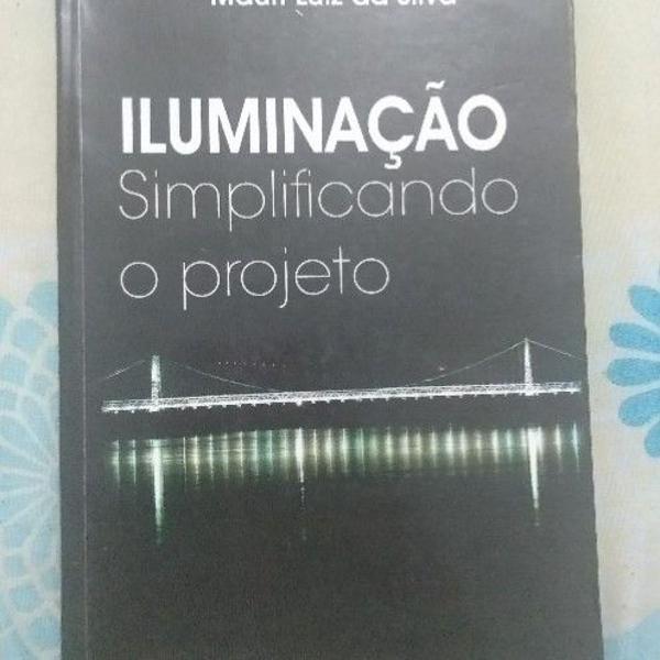 """Livro """"iluminação: simplificando o projeto"""" - mauri luiz"""