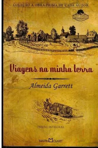 Livro viagens na minha terra - almeida garrett - 243 paginas