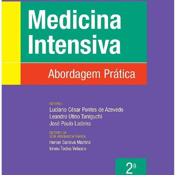 Medicina intensiva: abordagem prática 2ª edição