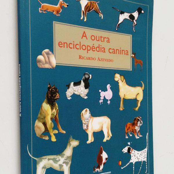 A outra enciclopédia canina - 2ª edição - 4ª